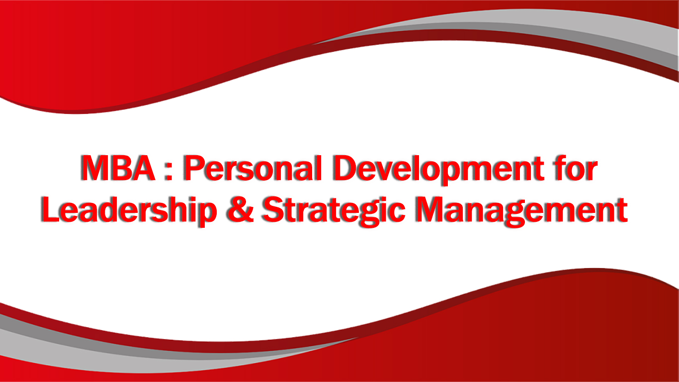 Personal Development for Leadership and Strategic Management